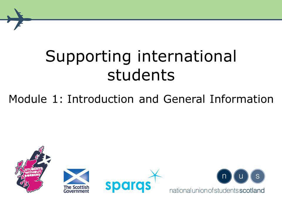 Supporting international students Module 1: Introduction and General Information