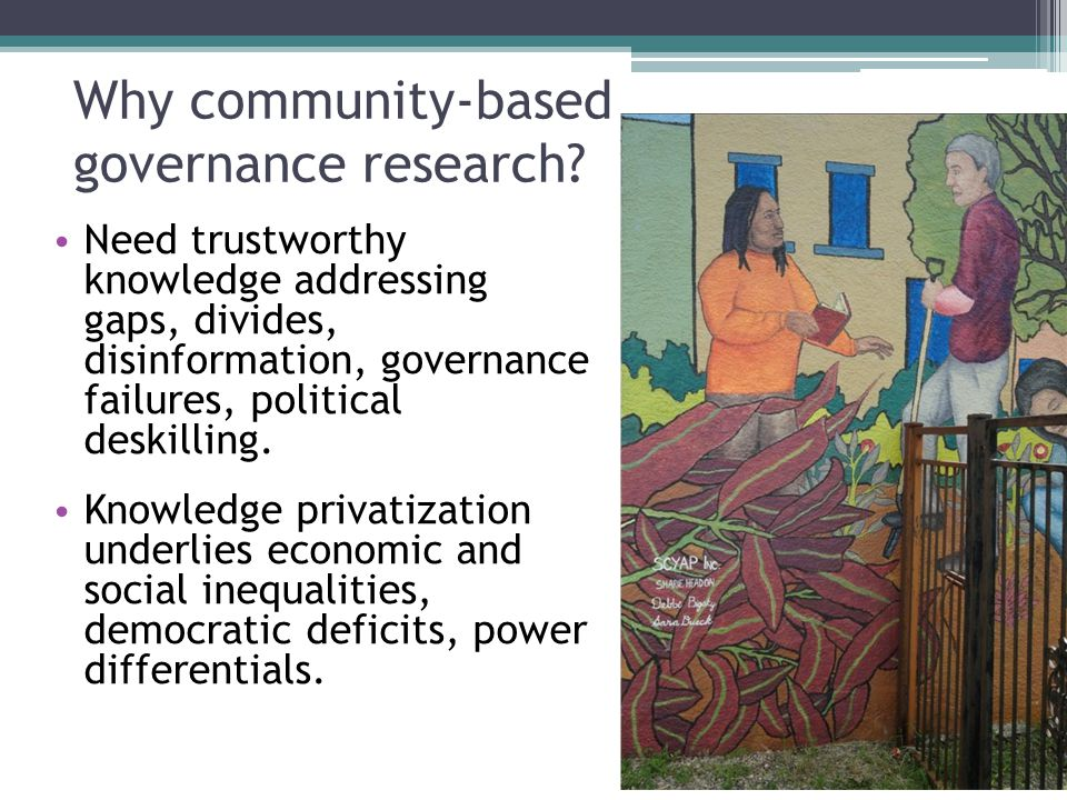Why community-based governance research.
