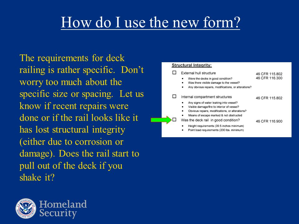How do I use the new form. The requirements for deck railing is rather specific.