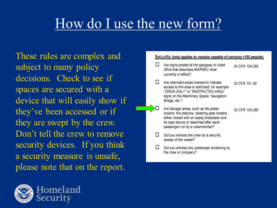 How do I use the new form. These rules are complex and subject to many policy decisions.
