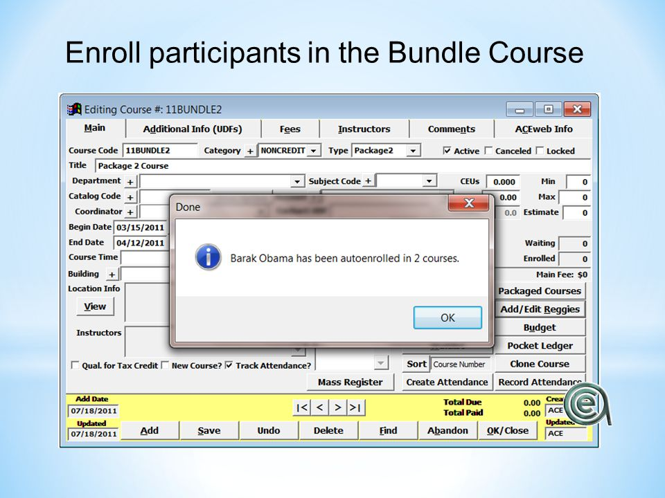 Enroll participants in the Bundle Course