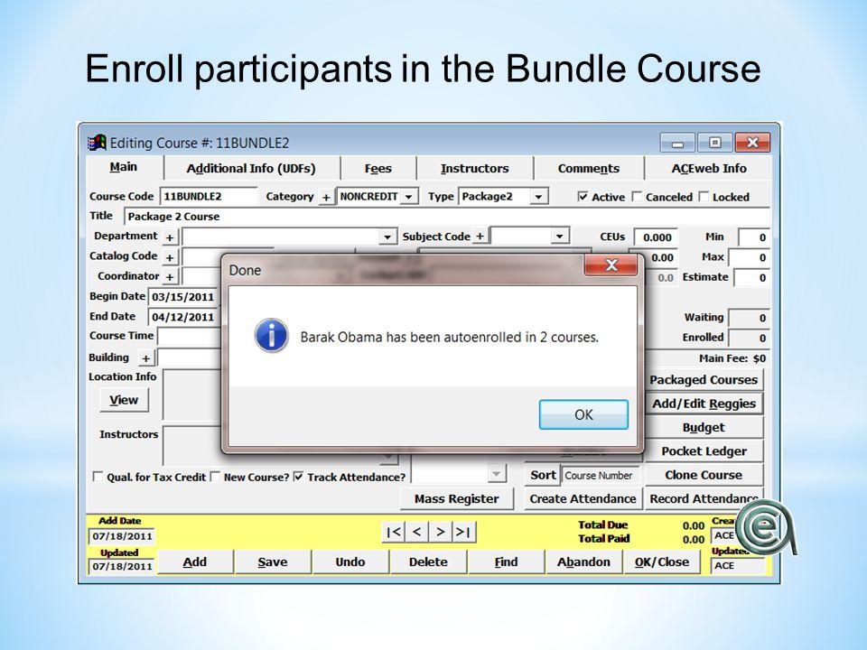 Enroll participants in the Bundle Course