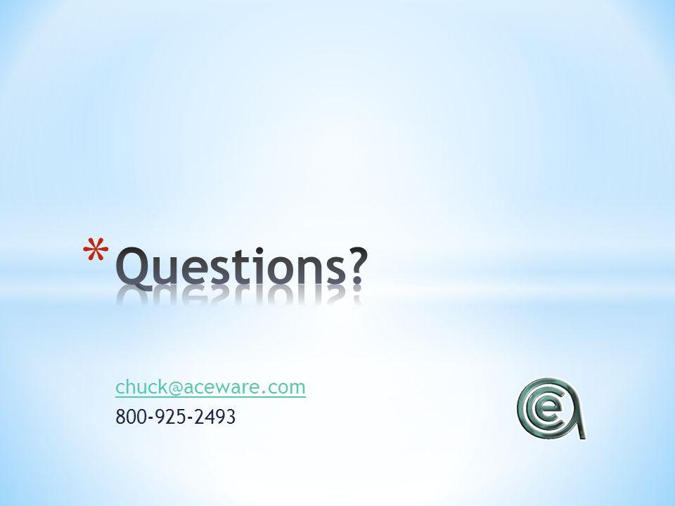 chuck@aceware.com 800-925-2493