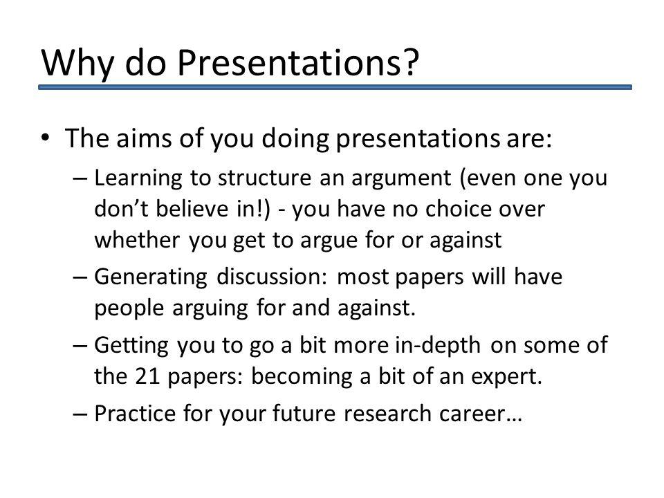 Why do Presentations.