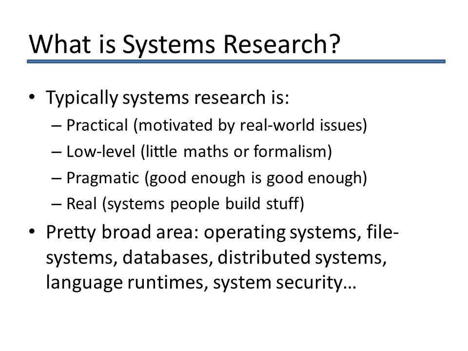 What is Systems Research.
