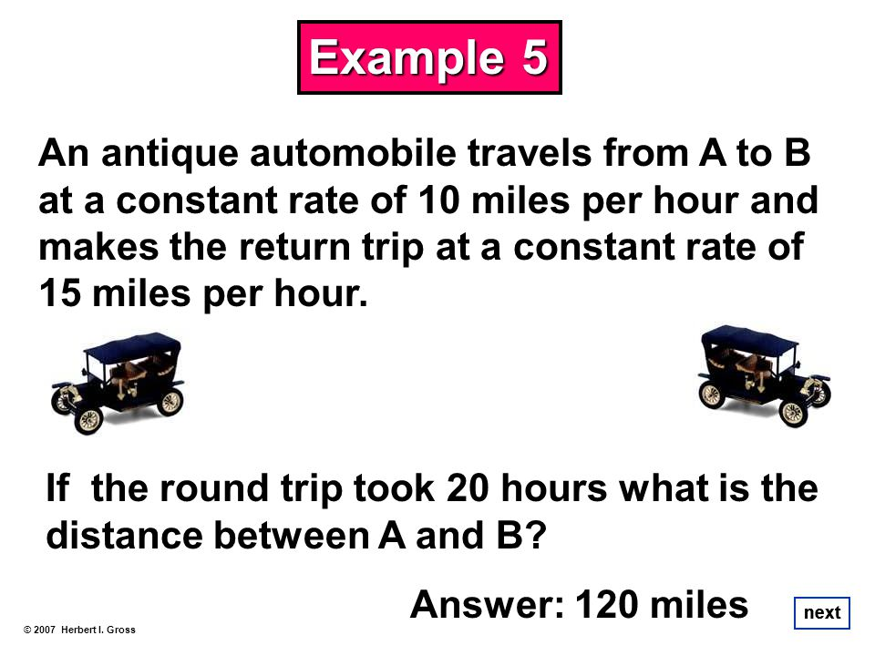 An antique automobile travels from A to B at a constant rate of 10 miles per hour and makes the return trip at a constant rate of 15 miles per hour. A