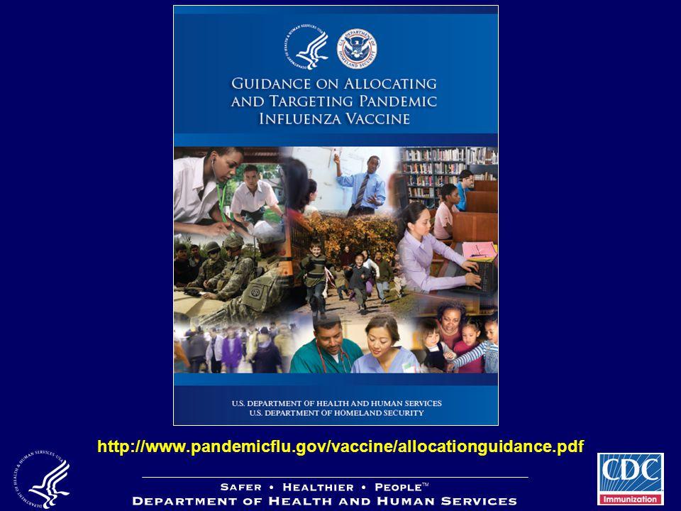 http://www.pandemicflu.gov/vaccine/allocationguidance.pdf