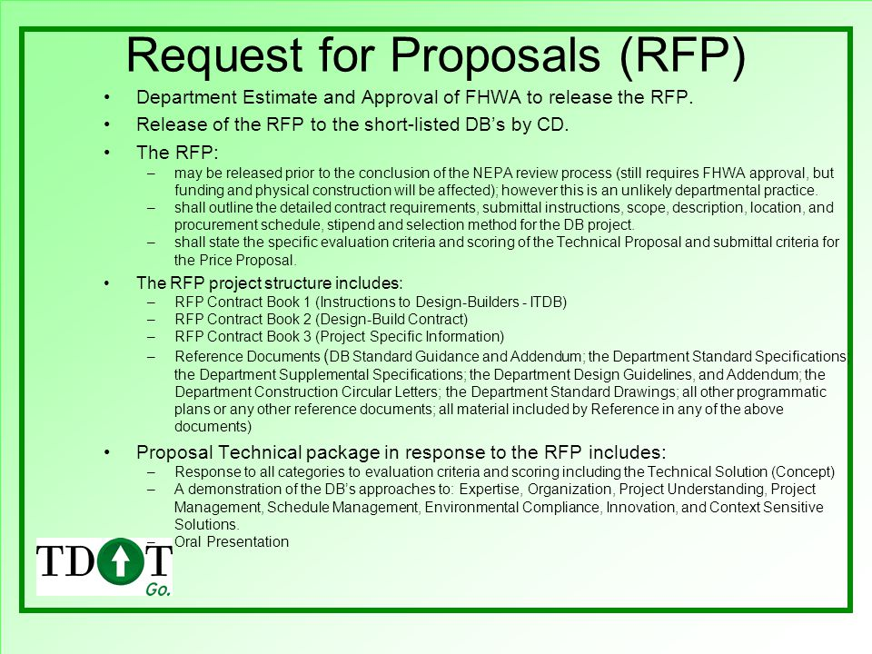 Request for Proposals (RFP) Department Estimate and Approval of FHWA to release the RFP.