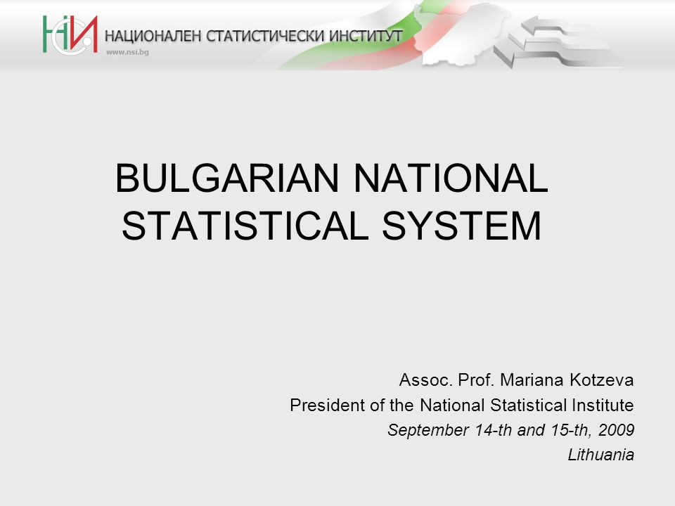 BULGARIAN NATIONAL STATISTICAL SYSTEM Assoc. Prof.