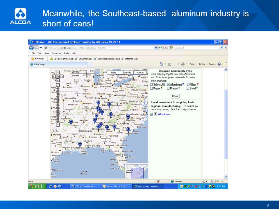 Meanwhile, the Southeast-based aluminum industry is short of cans! 6