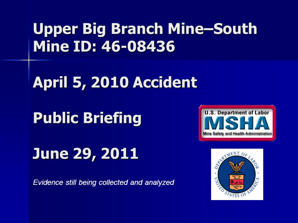 2 On April 5, 2010, at approximately 3:02 PM, 29 miners died and two miners were injured as a result of a massive explosion at the Upper Big Branch South Mine.