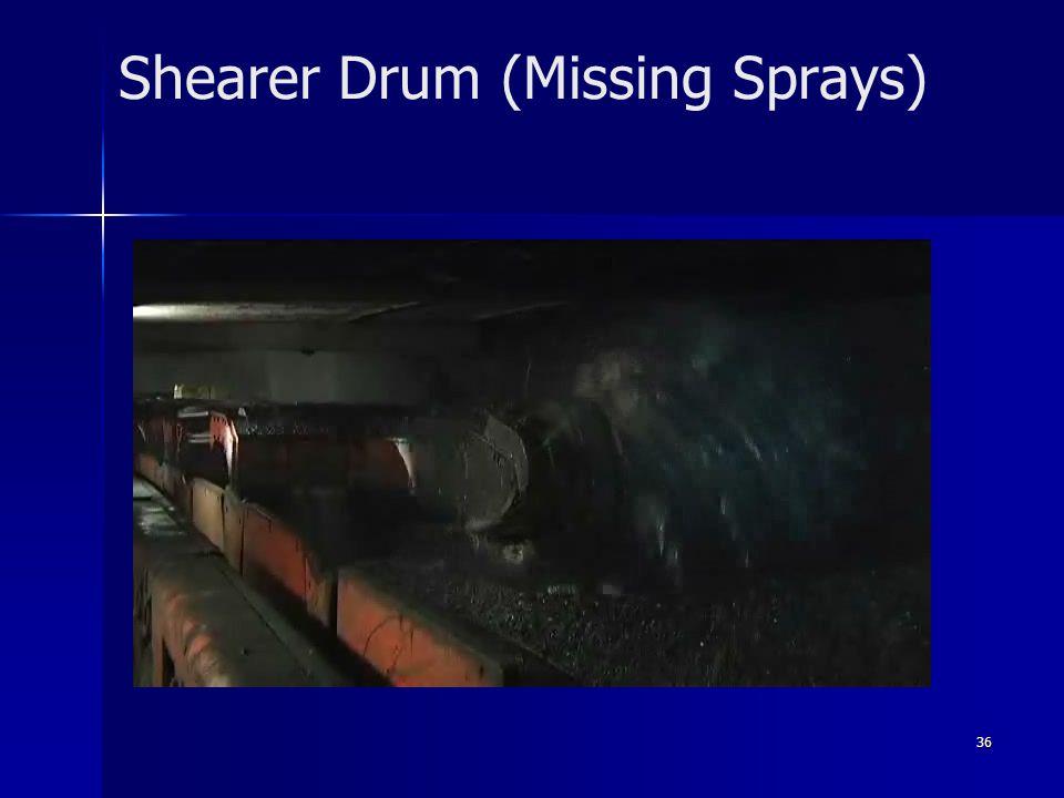 36 Shearer Drum (Missing Sprays)