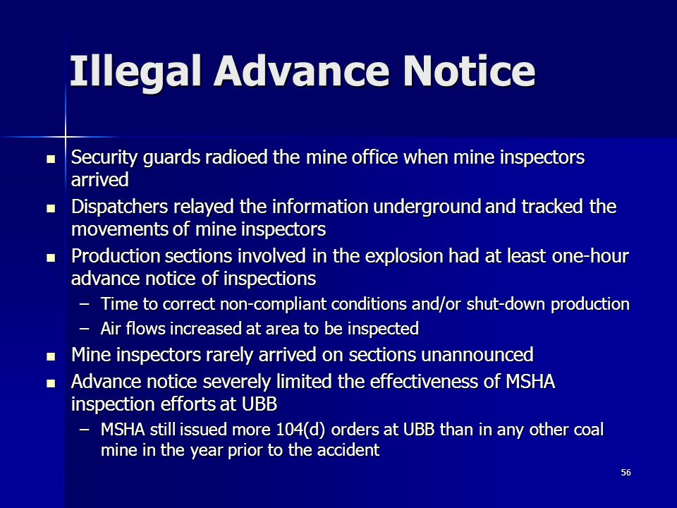 56 Illegal Advance Notice Security guards radioed the mine office when mine inspectors arrived Security guards radioed the mine office when mine inspe