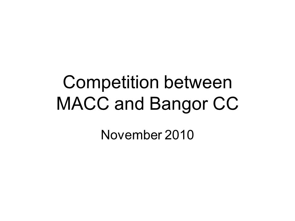 Competition between MACC and Bangor CC November 2010