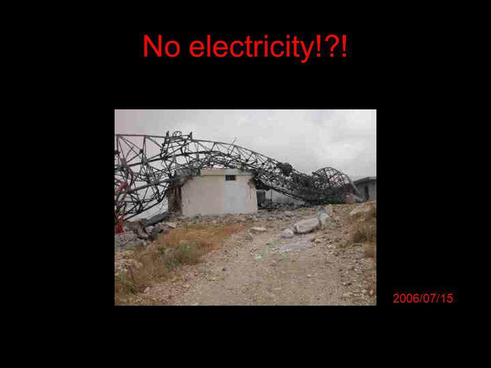No electricity!?! 2006/07/15