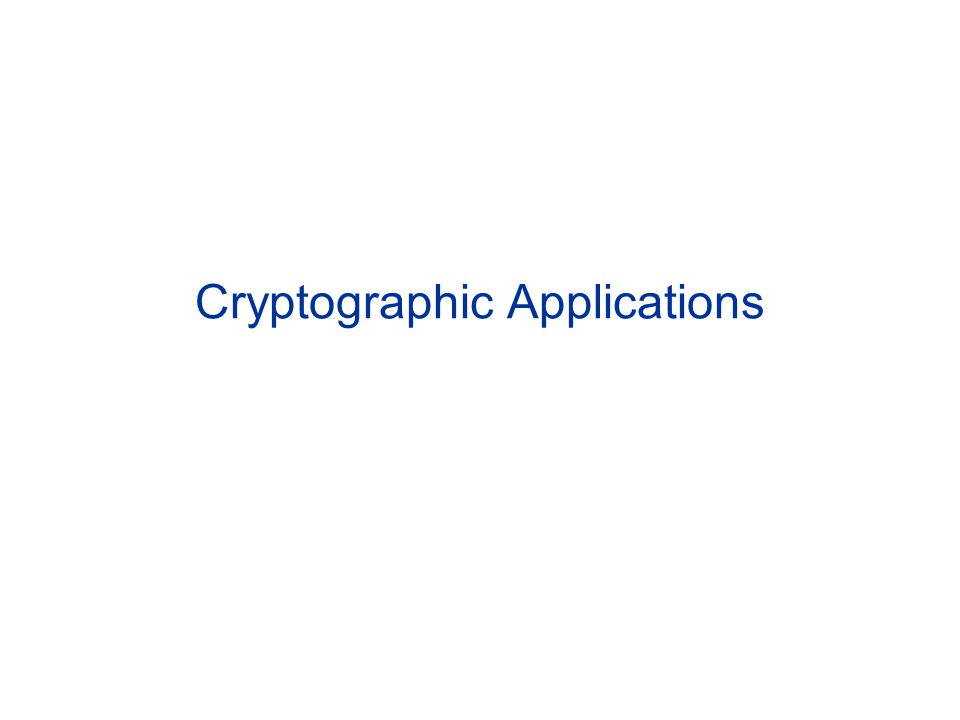 Cryptographic Applications