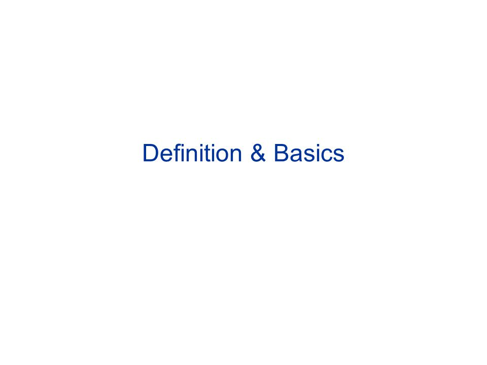 Definition & Basics