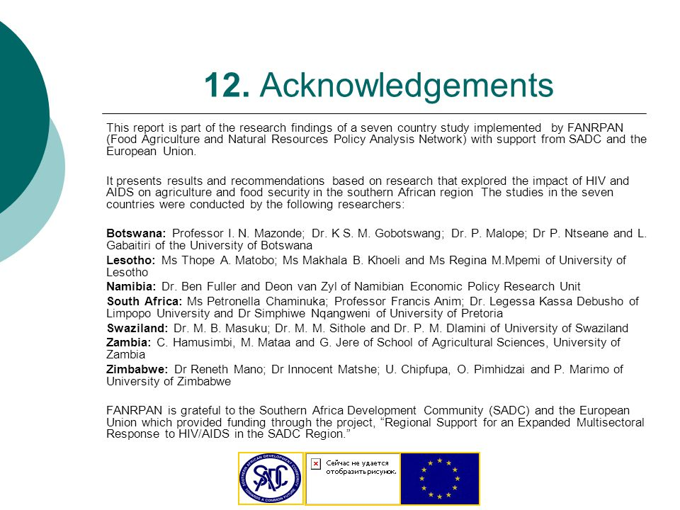 12. Acknowledgements This report is part of the research findings of a seven country study implemented by FANRPAN (Food Agriculture and Natural Resour