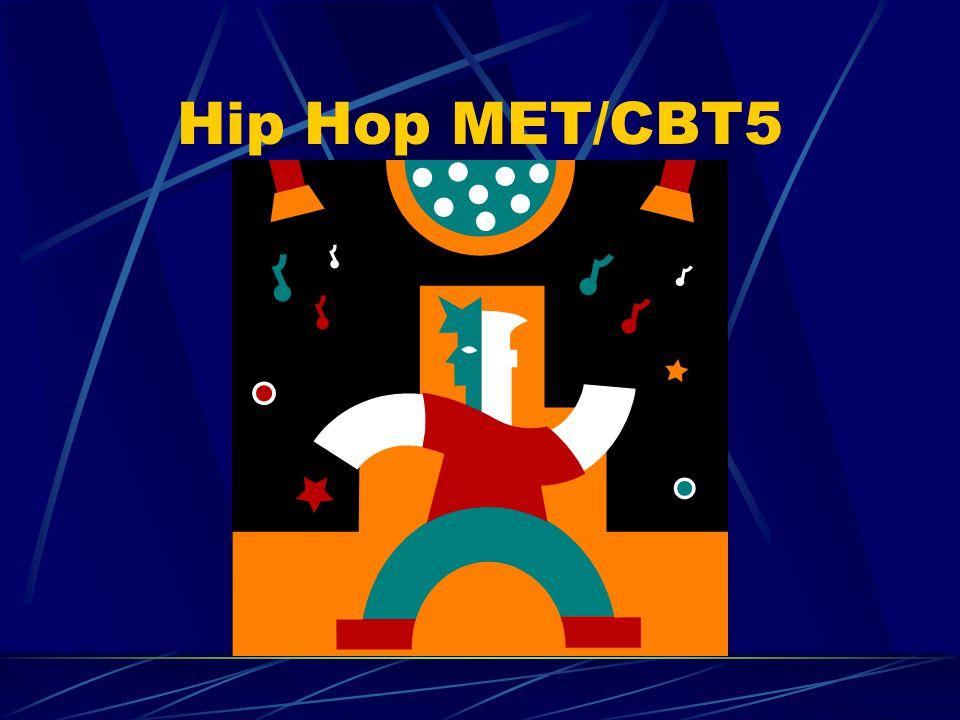 Hip Hop MET/CBT5