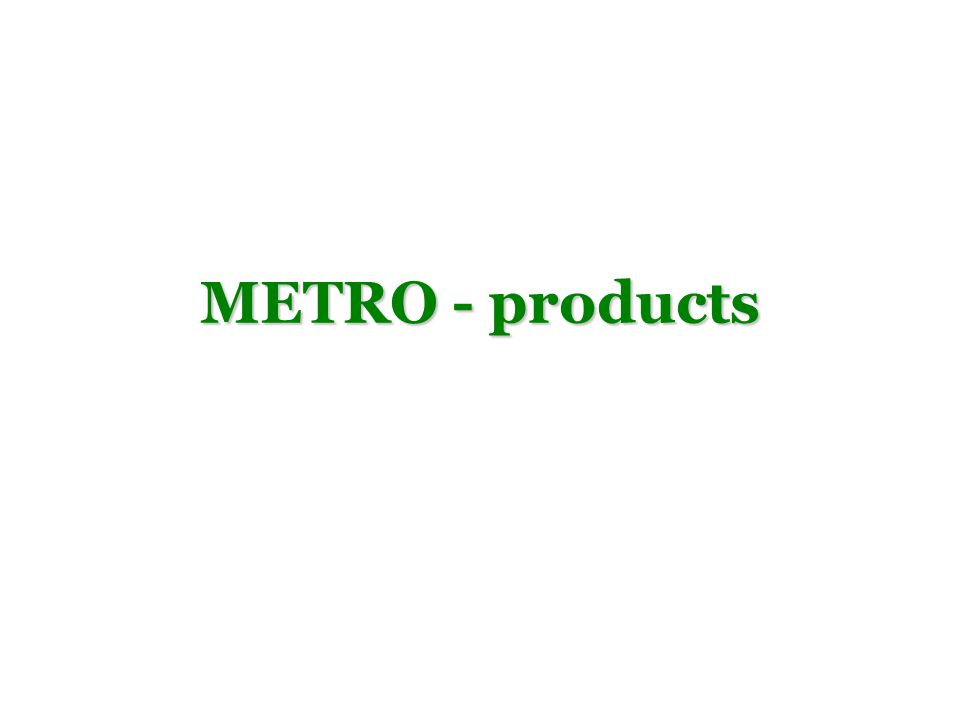 METRO - products
