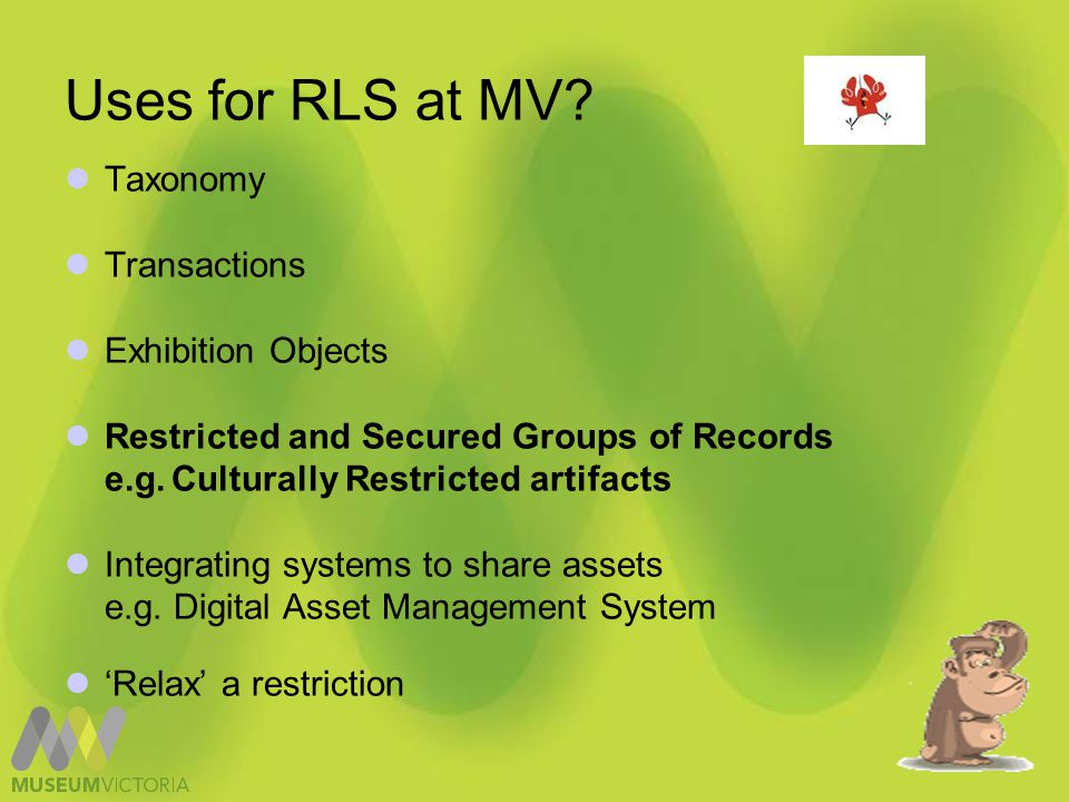 Uses for rls at MV Exhibition Objects Module Triage Access Permissions