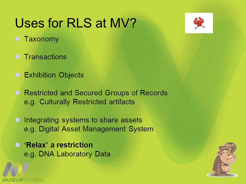 Uses for rls at MV Digital Asset Management System (DAMS)