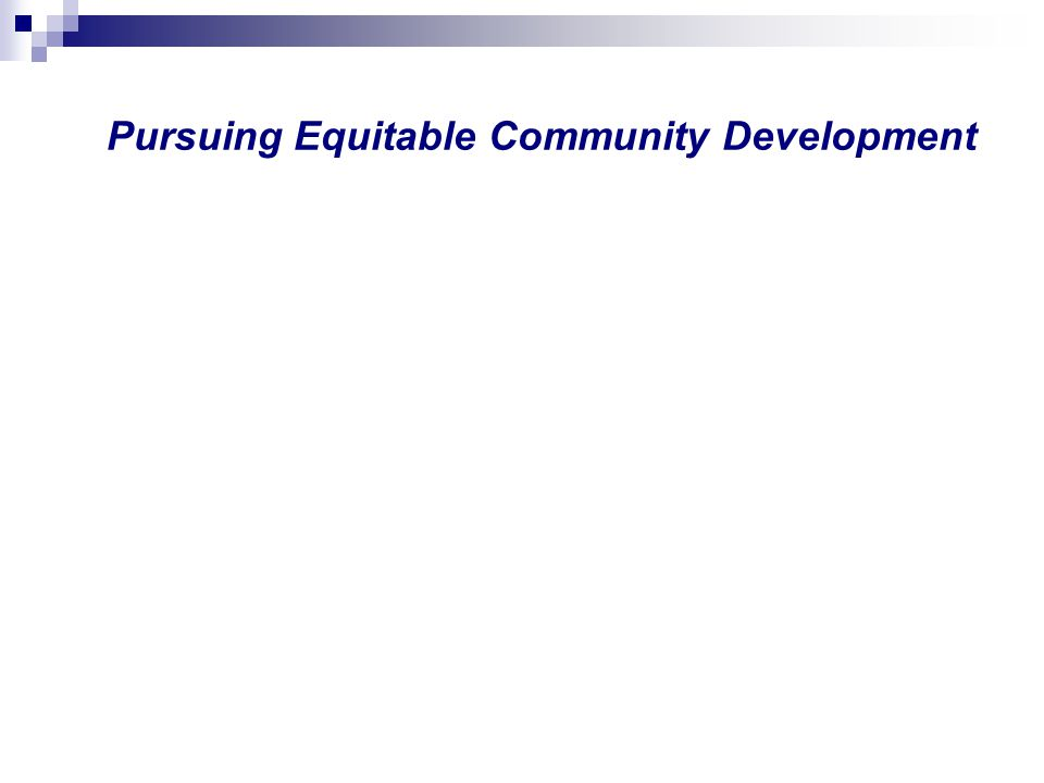 Pursuing Equitable Community Development