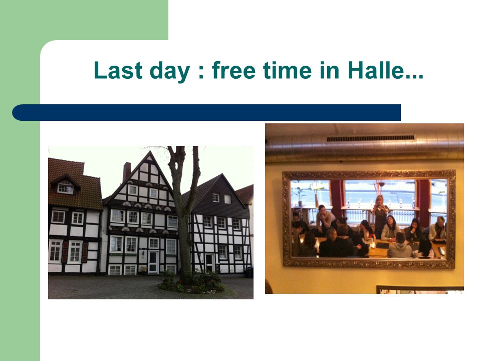 Last day : free time in Halle...