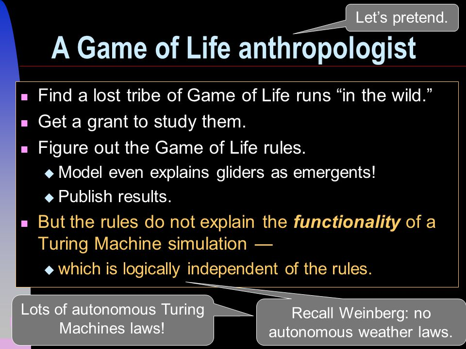 15 A Game of Life anthropologist Find a lost tribe of Game of Life runs in the wild.