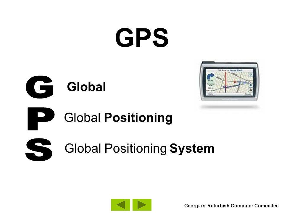 GPS Global Global Positioning Global Positioning System Georgias Refurbish Computer Committee