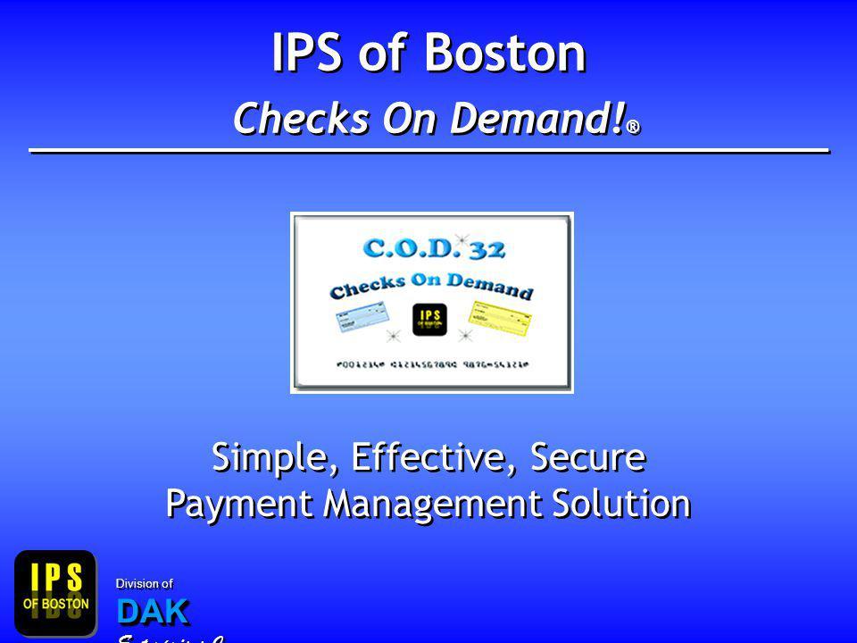 Save Money, Time, and Worries IPS Checks On Demand.