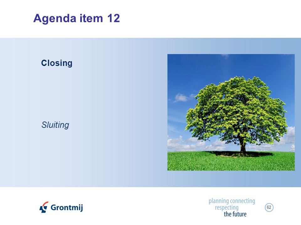 62 Agenda item 12 Sluiting Closing