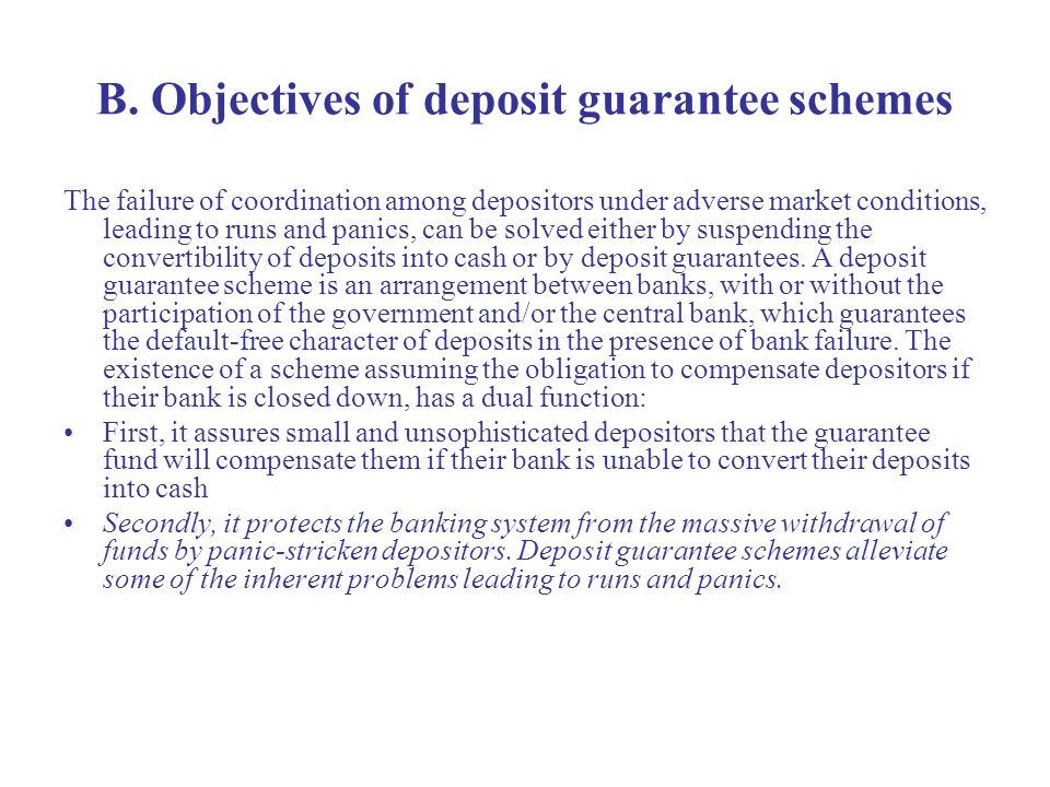 B. Objectives of deposit guarantee schemes The failure of coordination among depositors under adverse market conditions, leading to runs and panics, c