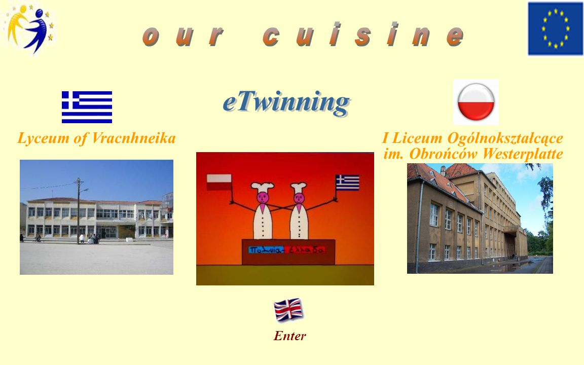Our cuisine – eTwinning program Starters Main Dishes Desserts Breakfast Home page Festive recipes Photo gallery About us Bibliography 1/6/2014 Pierogi with cabbage and mushrooms INGREDIENTS: DIRECTIONS: 400 g flour 1 egg ½ glass of water ½ kg sauerkraut ½ kg white cabbage 1 onion 50 g butter 3 spoonfuls of olive oil 50 g dried mushrooms salt pepper Stuffing: Wash the mushrooms in warm water.