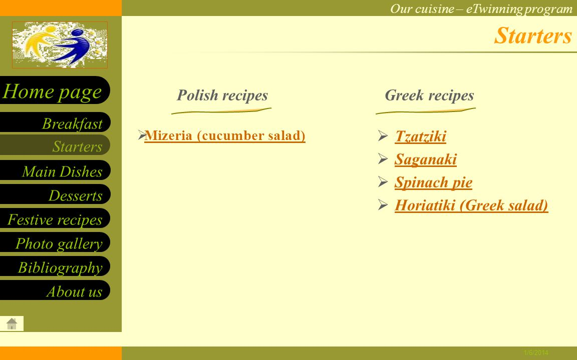 Our cuisine – eTwinning program Starters Main Dishes Desserts Breakfast Home page Festive recipes Photo gallery About us Bibliography 1/6/2014 Pork chop INGREDIENTS: DIRECTIONS: 0.5 kg pork loin Eggs Flour Bread crumbs Salt Herb pepper Preparation of the meat: Slice the pork loin into 0.5 cm pieces.