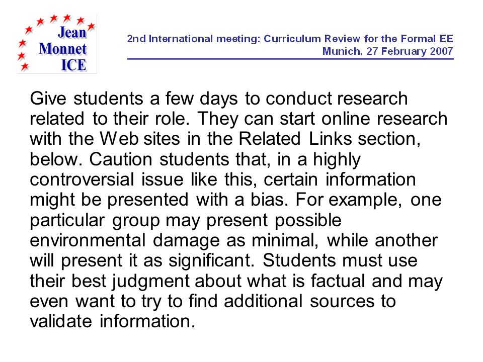 Give students a few days to conduct research related to their role.