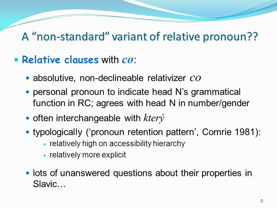 ACC pronoun in RC (9) a.