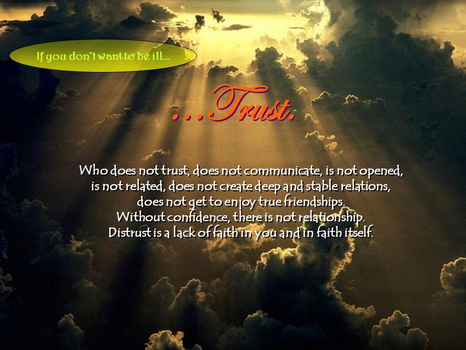 ...Trust....Trust.