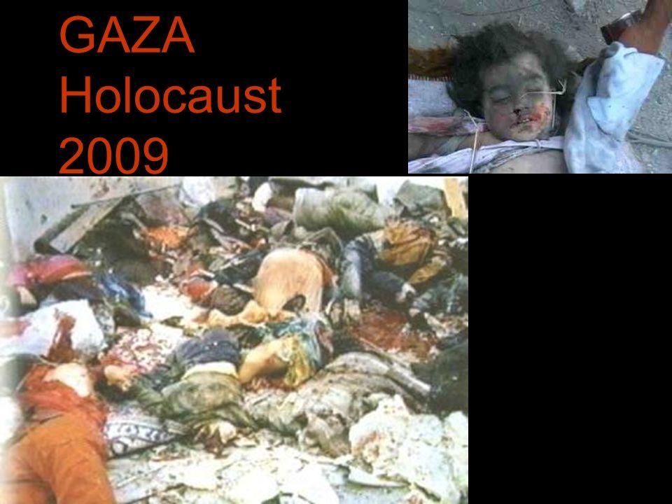 GAZA Holocaust 2009