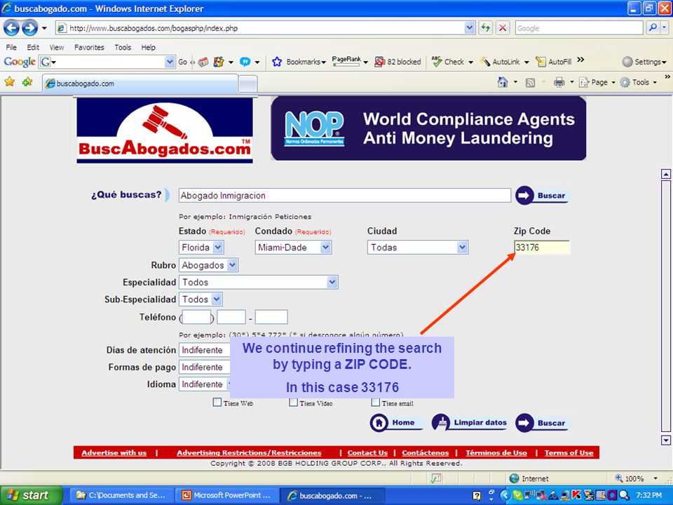 We continue refining the search by typing a ZIP CODE. In this case 33176