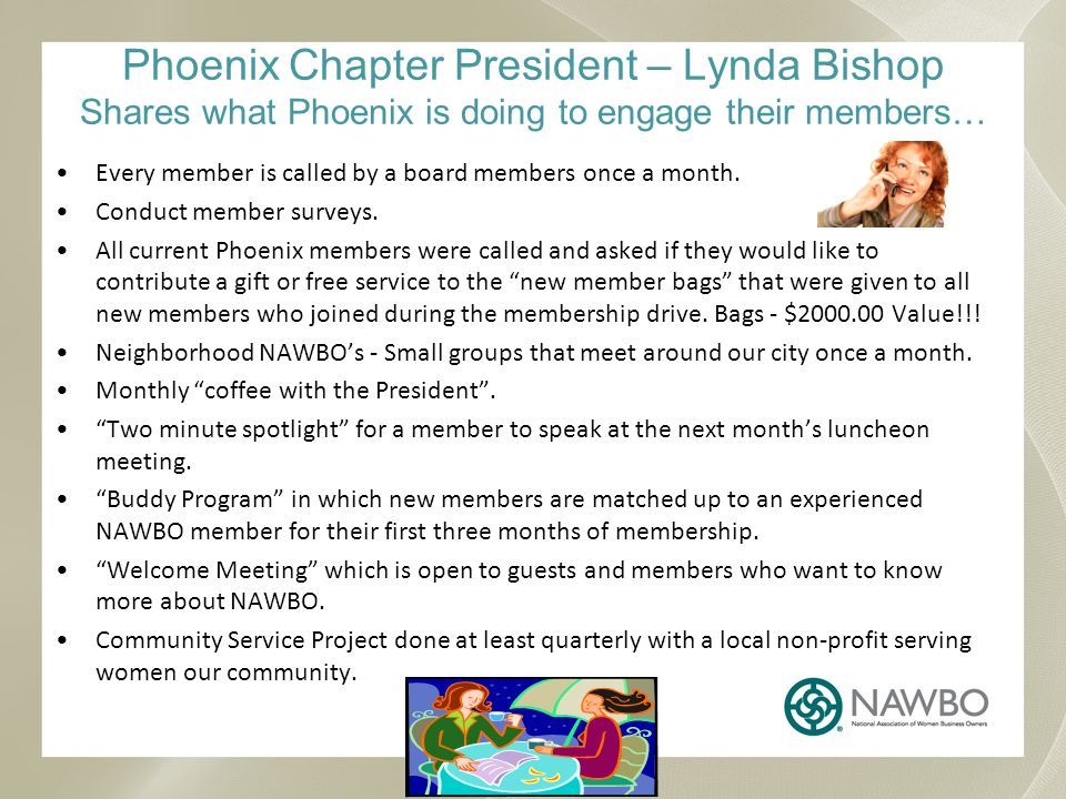 Phoenix Chapter President – Lynda Bishop Shares what Phoenix is doing to engage their members… FREE happy hour every month.