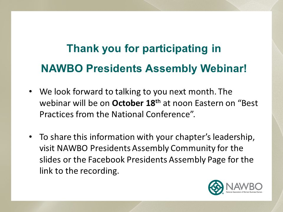 CONTACT NAWBO Member Services: memberservices@nawbo.orgmemberservices@nawbo.org Chapter Services: chapterservices@nawbo.orgchapterservices@nawbo.org Presidents Assembly: presidentsassembly@nawbo.org News/Article Submissions: publications@nawbo.orgpresidentsassembly@nawbo.orgpublications@nawbo.org Website/Technical Support: techsupport@nawbo.orgtechsupport@nawbo.org