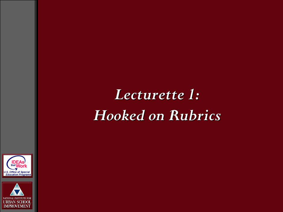 Lecturette 1: Hooked on Rubrics