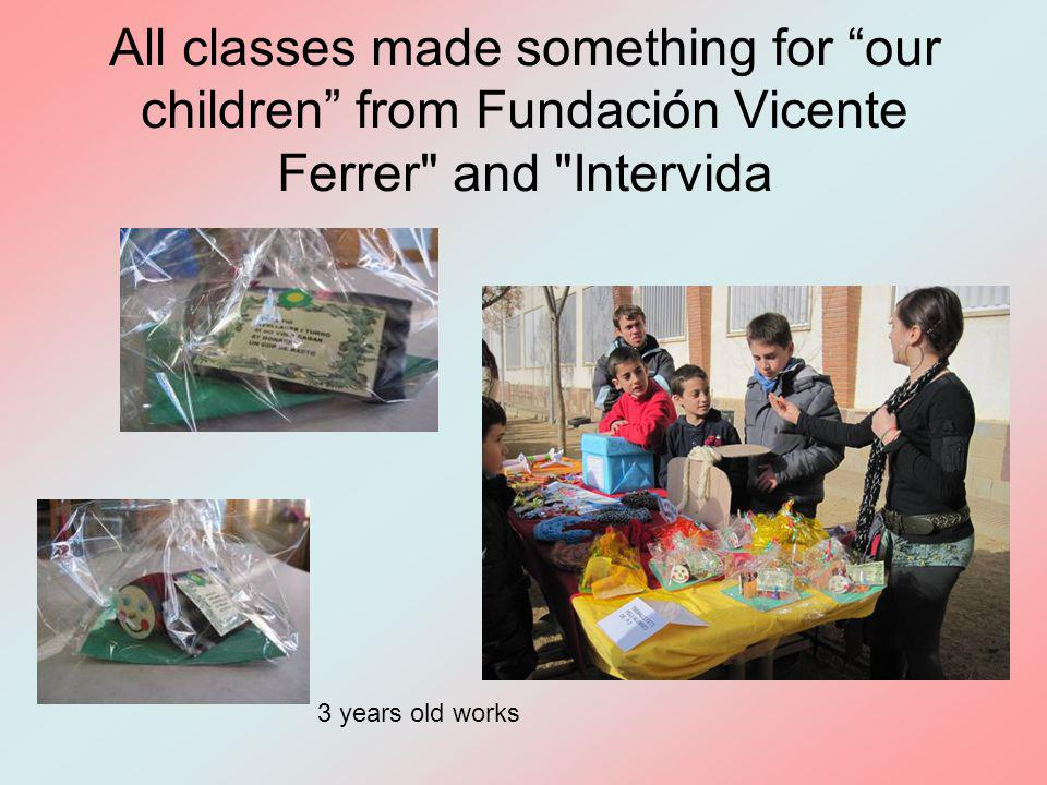 All classes made something for our children from Fundación Vicente Ferrer