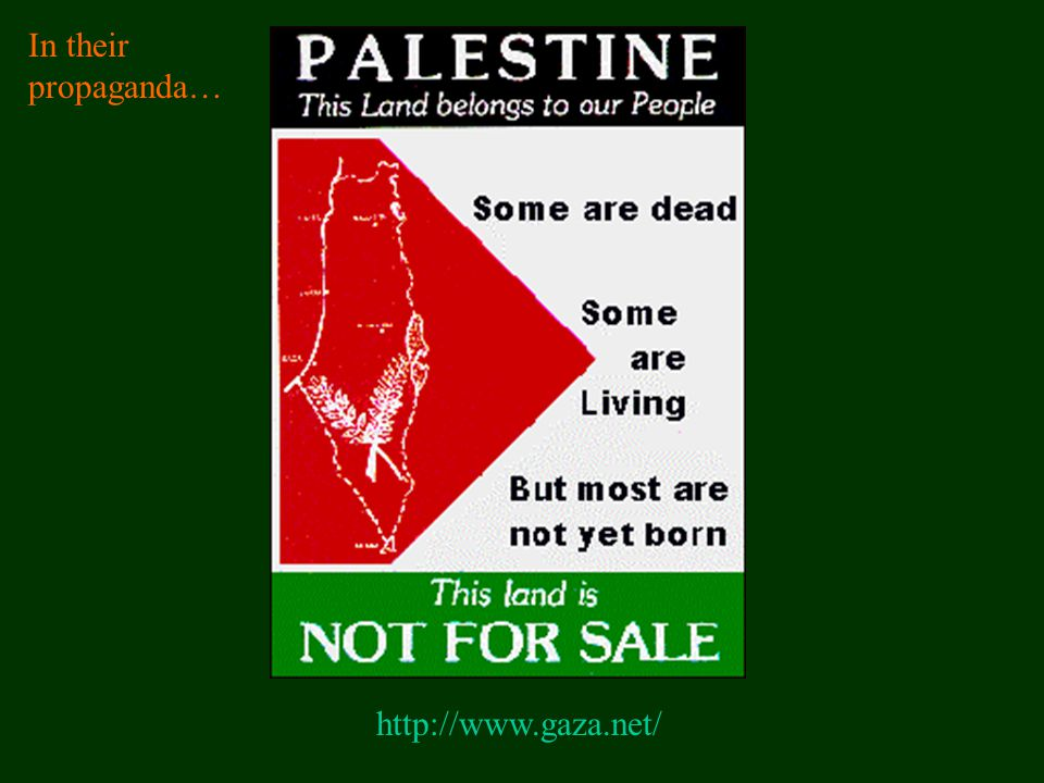 http://www.gaza.net/ In their propaganda…