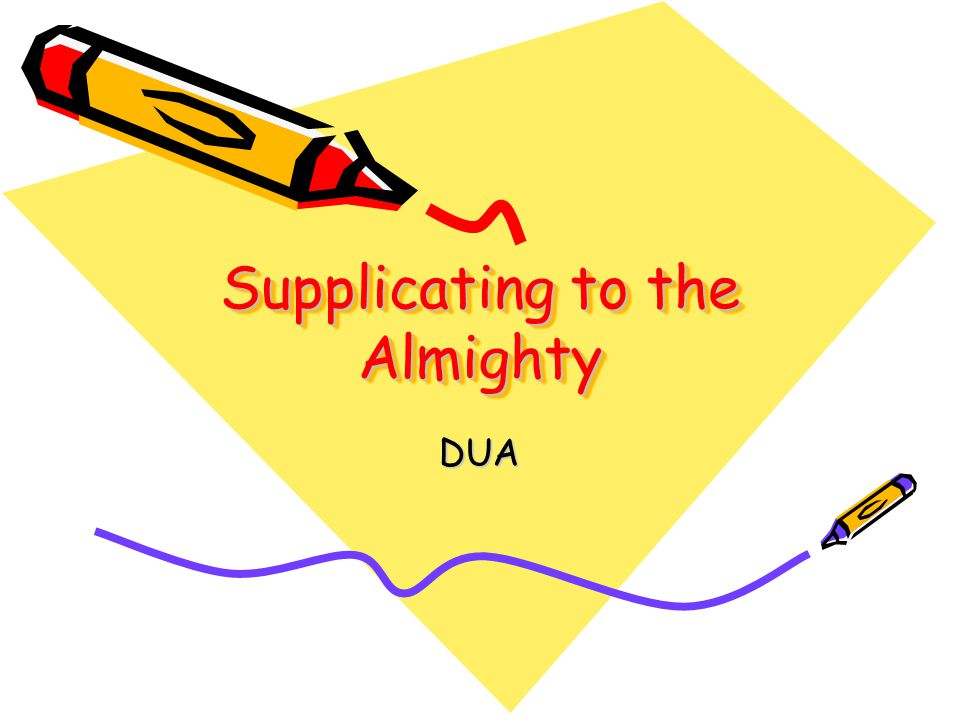 Supplicating to the Almighty DUA