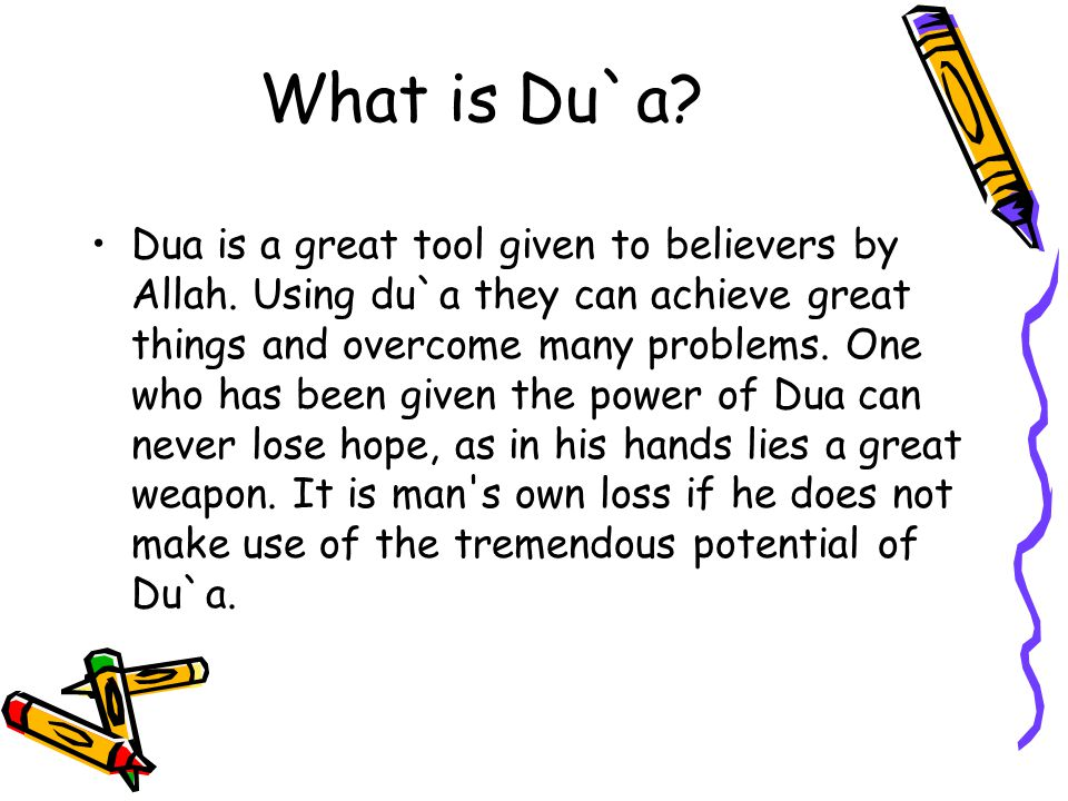 Dua is a great tool given to believers by Allah. Using du`a they can achieve great things and overcome many problems. One who has been given the power