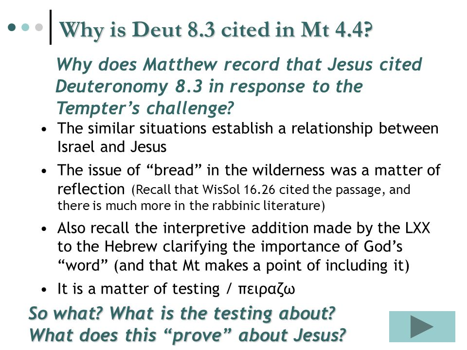 Why is Deut 8.3 cited in Mt 4.4.