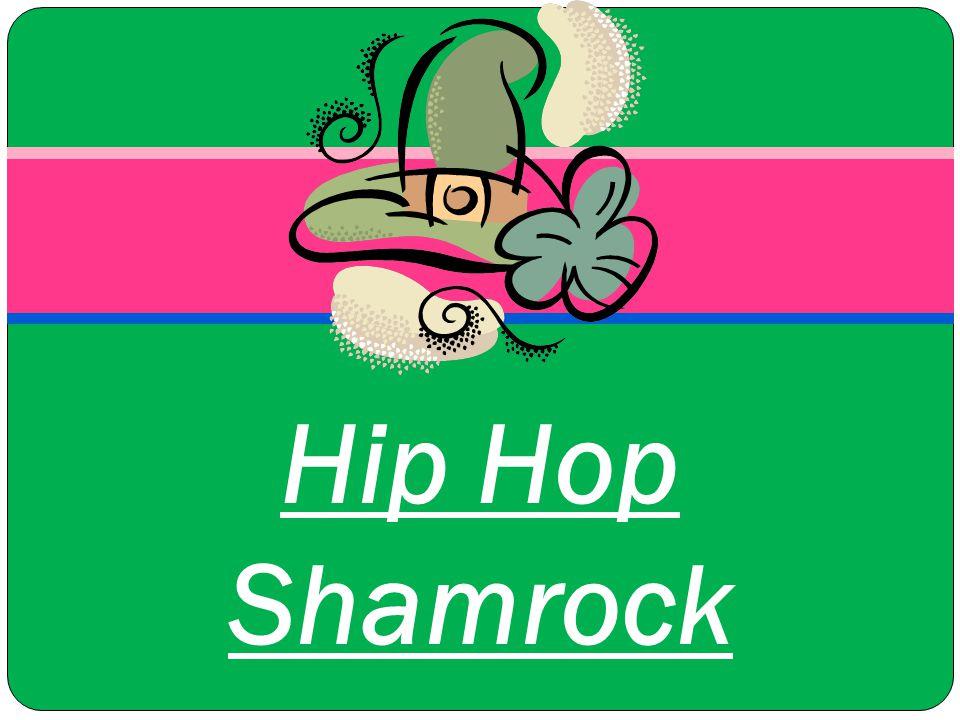 Hip Hop Shamrock