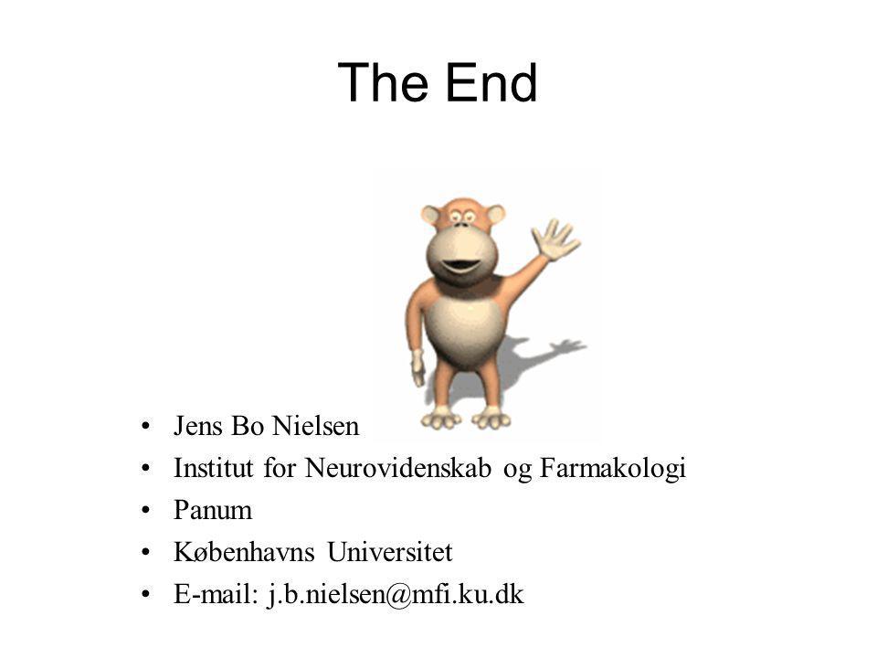 The End Jens Bo Nielsen Institut for Neurovidenskab og Farmakologi Panum Københavns Universitet E-mail: j.b.nielsen@mfi.ku.dk